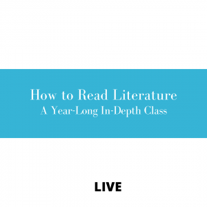 Protected: How to Read Literature – A Year-Long In-Depth Class For Adults