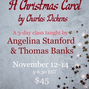 Charles Dickens' A Christmas Carol Mini-Class (Streaming Videos)