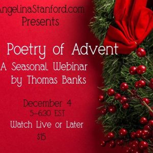 The Poetry of Advent Webinar (Streaming Video)