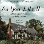 As You Like It: A Shakespeare Webinar by Kelly Cumbee (Streaming Video)