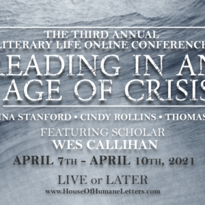 2021 Literary Life Conference (Streaming Videos)